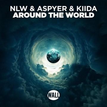 NLW ASPYER & KIIDA Around The World