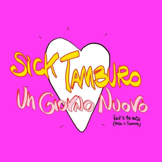 Sick Tamburo