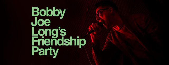 Bobby Joe Long's Friendship Party: intervista ai re della Coattowave