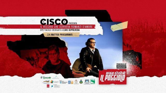 Cisco e Luis Sepùlveda: un'amicizia che diventa spettacolo musicale