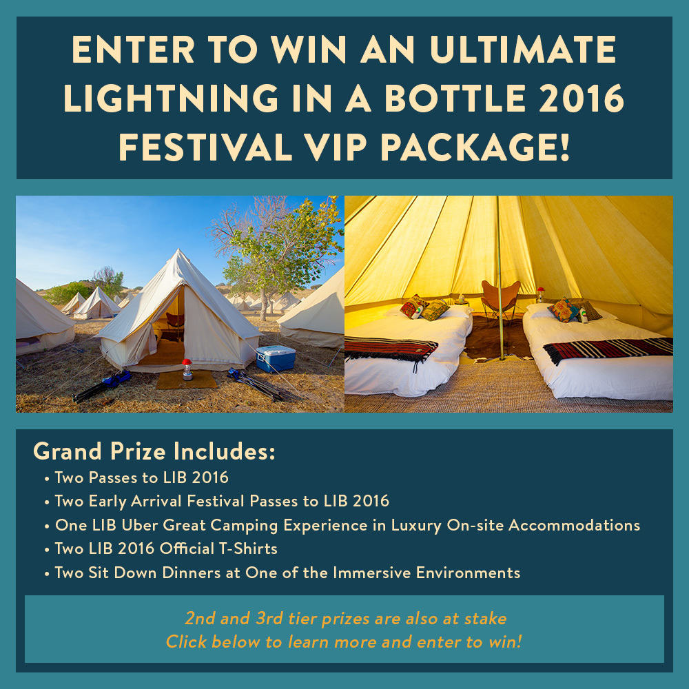Enter to Win an Ultimate Lightning in a Bottle 2016 Festival VIP Package!