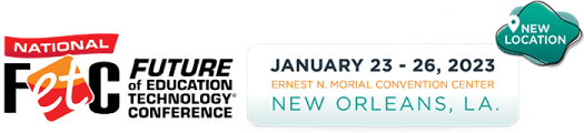 Future of Education Technology Conference | January 14 - 17, 2020 Miami Beach Convention Center, Orlando, FLA.