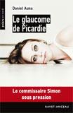 Daniel Auna, Le glaucome de Picardie