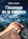 Hélène Amalric, L'inconnue de la tranchée