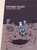 Maadiar, Mathurin soldat