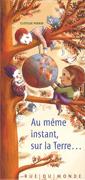 Clotilde Perrin, Au même instant, sur la Terre