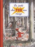 Clotilde Perrin, Le Petit chaPUBron rouge