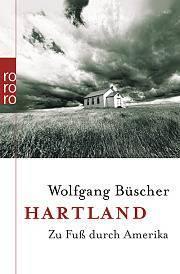 """Literatur: Wolfgang Büscher """"Hartland"""""""