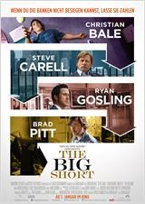 """Neu im Kino: """"The Big Short"""". Thriller über die Finanzmarktkrise 2008 mit Brad Pitt, Ryan Gosling, Christian Bale und Steve Carell"""