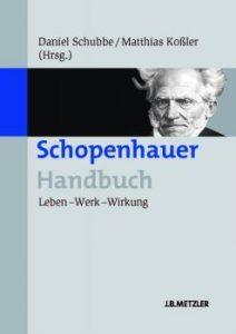 """Eine Reise in die philosophische Welt: """"Schopenhauer. Leben – Werk – Wirkung"""""""