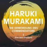Haruki Murakami_Die Ermordung des Commendatore