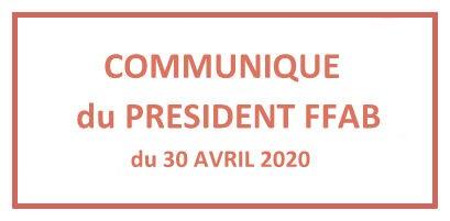 COVID-19 / Communiqué du Président FFAB