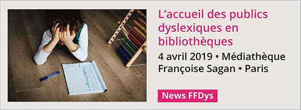 L'accueil des publics dyslexiques en bibliothèques - 4 avril - Paris (Bpi)
