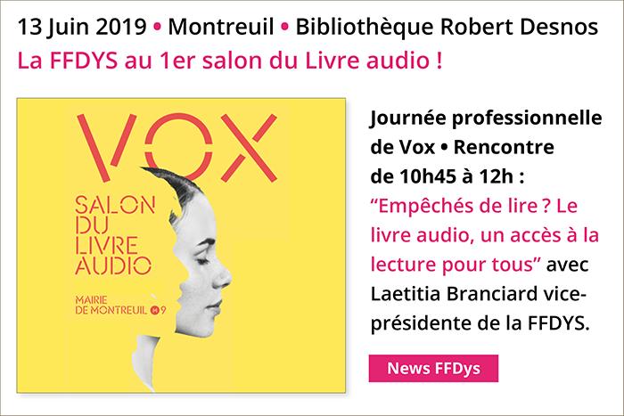 14 juin 2019 - Montreuil - La FFDYS au 1er Salon du Livre audio !