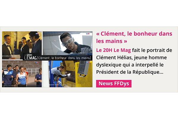 Clément Hélias, jeune dyslexique, héros ordinaire du magazine Le 20H Le Mag...