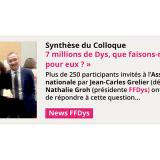 Synthèse du Colloque 7 millions de DYS, que faisons-nous pour eux ?