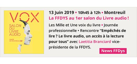 13 juin 2019 - Montreuil - La FFDYS au 1er Salon du Livre audio !