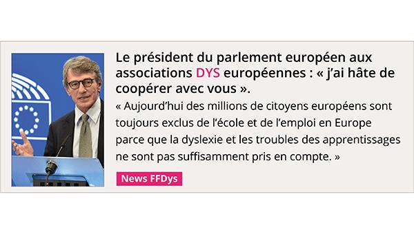 Le président du parlement européen aux associations DYS européennes : J'ai hâte de coopérer avec vous!