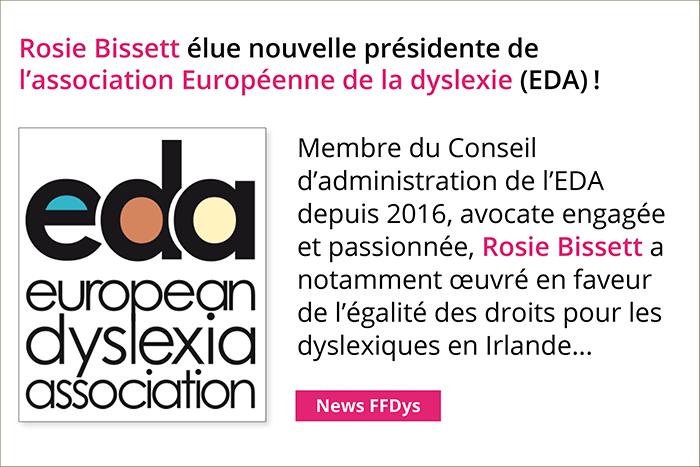 Rosie Bissett élue nouvelle présidente de l'association Européenne de la dyslexie (EDA)!