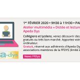 """Atelier multimédia """"Dictée et lecture vocale"""" Apeda Dys - Paris - 1er février 2020"""