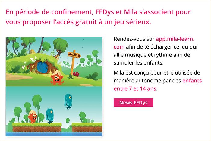 La FFDys et Mila s'associent pour vous proposer l'accès gratuit à un jeu sérieux.