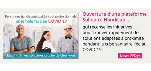 Covid-19 - Ouverture d'une plateforme Solidaire Handicap