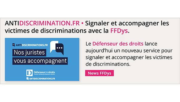 ANTIDISCRIMINATION.FR : Signaler et accompagner les victimes de discriminations avec la FFDys