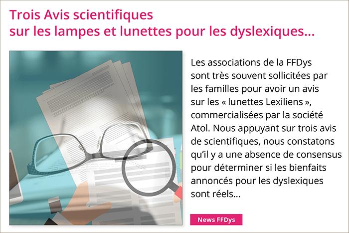 Trois avis de scientifiques sur les lampes et lunettes pour les dyslexiques...