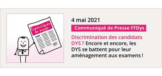 4 mai 2021 - Communiqué de presse - Aménagement aux examens et discrimination des candidats DYS...