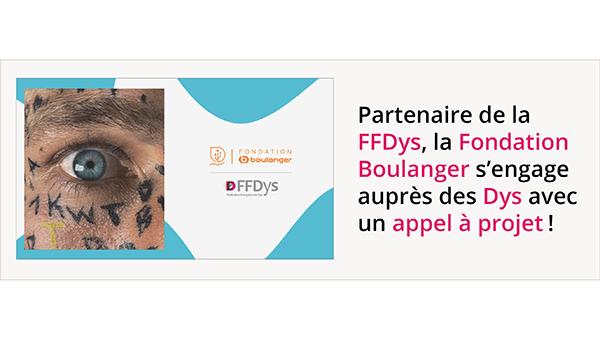 Partenaire de la FFDys, la fondation Boulanger s'engage auprès des Dys avec un appel à projet!