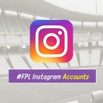 8 Interesting FPL Instagram Accounts to follow