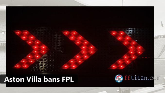 Villa Players Banned from FPL