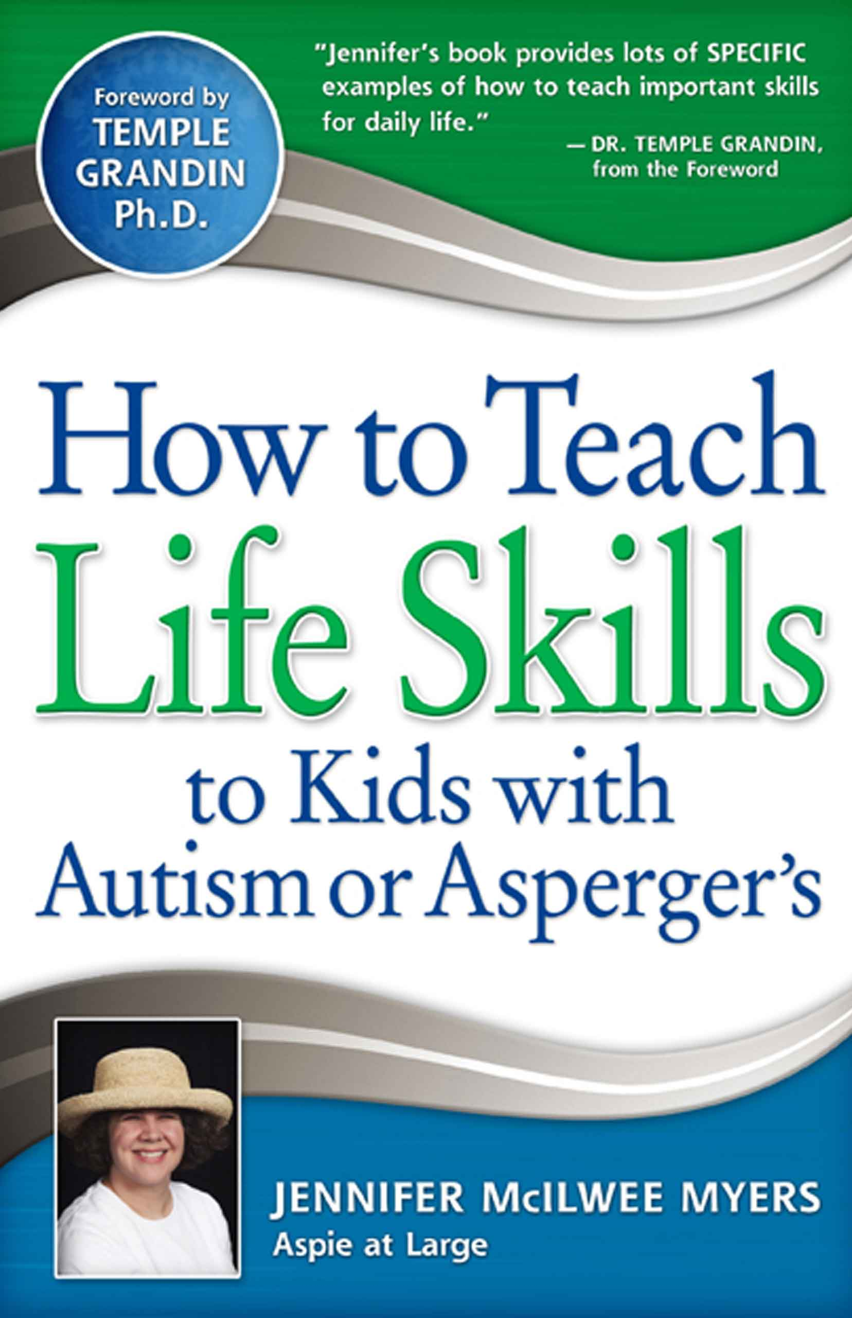 How To Teach Life Skills To Kids With Autism Or Asperger S Future Horizons