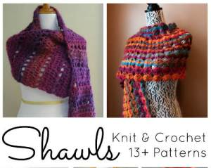 13+ Knit & Crochet Shawl Patterns