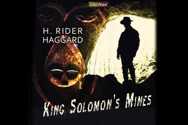 "August Bonus Podcast: ""King Solomon's Mines"" by H. Rider Haggard"