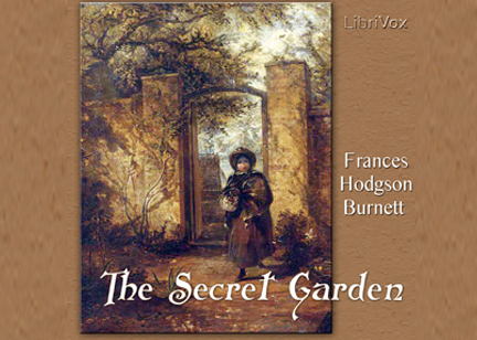 Podcast: The Secret Garden by Frances Hodgson Burnett