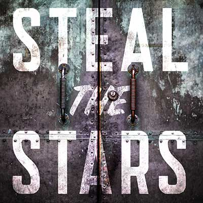 "Podcast: ""Steal the Stars"" – A Sci-Fi Thriller"