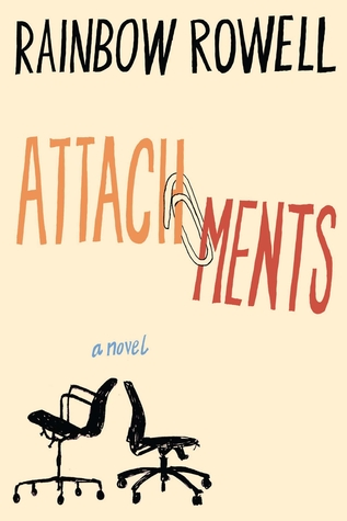 (Reads like a Rom-Com): Attachments by Rainbow Rowell