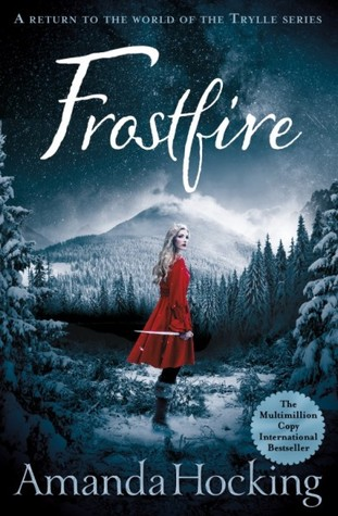 (Trolls Have Never Looked So Good): Frostfire by Amanda Hocking