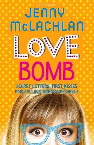 (Fun with a Serious Side): Love Bomb by Jenny McLachlan