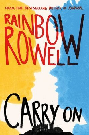 (Fanfiction come to life): Carry On by Rainbow Rowell
