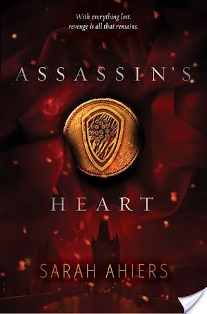 Review: Assassin's Heart by Sarah Ahiers