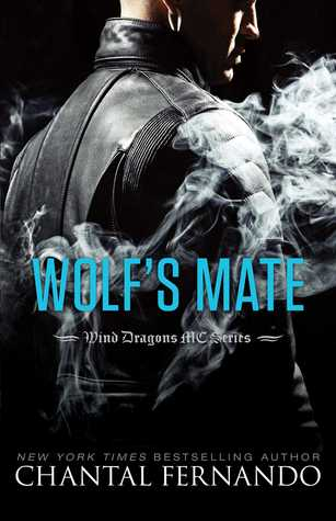 (Lone Wolf No More): Wolf's Mate by Chantal Fernando