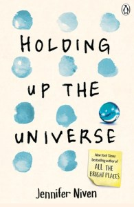(Review): Holding Up the Universe by Jennifer Niven