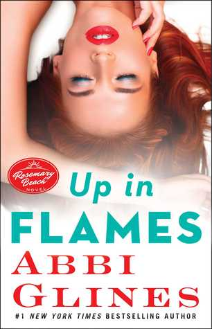 (Review): Up in Flames by Abbi Glines