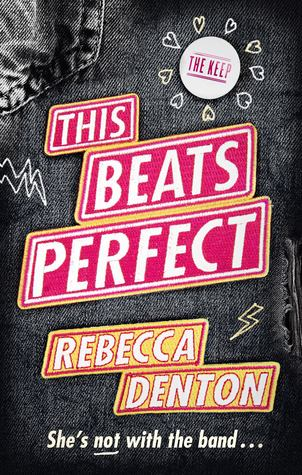 (Review): This Beats Perfect by Rebecca Denton