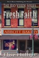 Read Fresh Faith by Elise Phillips