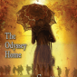 Revenants, The Odyssey Home