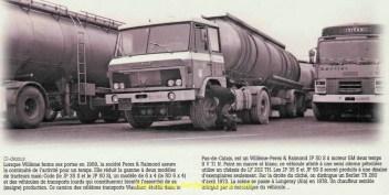 Photo parue dans le Hors série N°44 du magazine Charge Utile...et qui montre un chauffeur intrigué par la mécanique de ce camion. Cet exemplaire était le seul à ne pas être doté du moteur GM mais d'un V8 provenant d'un Scania 140 accidenté.