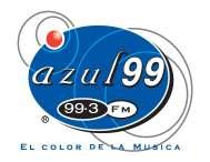 """""""Azul 99""""   99.3 FM   """"El color de la Música""""  En San Luis Potosí"""